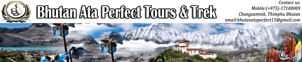 Bhutan Ata Perfect Tours & Trek