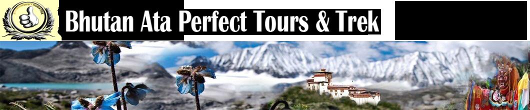 Bhutan Ata Perfect Tours & Trek